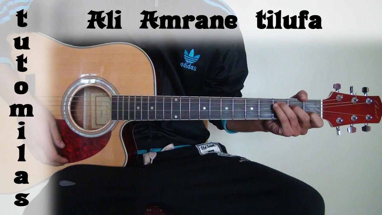 Ali Amrane - TILUFA - tuto guitare - YouTube