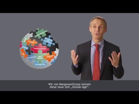 ManpowerGroup: Human Age 2.0 Wirkungskräfte Am Arbeitsplatz Der Zukunft