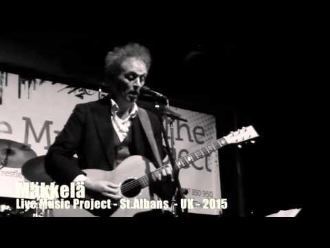 Mäkkelä live 2015 @ Live Music Projet, Trestle Arts Base, St Albans, UK