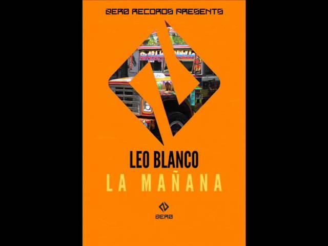 Leo Blanco - La Mañana (Original mix) #1