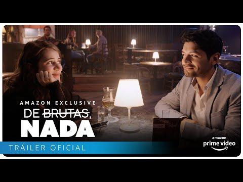 De Brutas, Nada - Tráiler Oficial | Amazon Prime Video