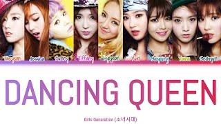 Girls Generation (소녀시대) - Dancing Queen   Color Coded Lyrics