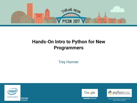 Trey Hunner   Hands On Intro to Python for New Programmers   PyCon 2017