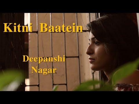 Kitni Baatein | Lakshya | Deepanshi Nagar