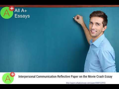 interpersonal communication reflective paper on the movie crash  interpersonal communication reflective paper on the movie crash essay    aaytzpg   youtube