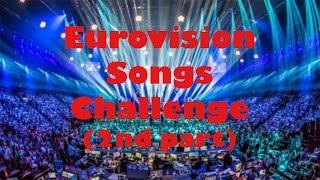 Eurovision Songs Challenge (2nd part by MeryRG Esc)