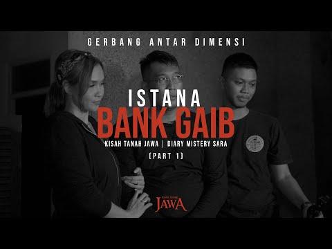 Istana Bank Gaib (Kisah Tanah Jawa x Diarymisterisara Part 1)