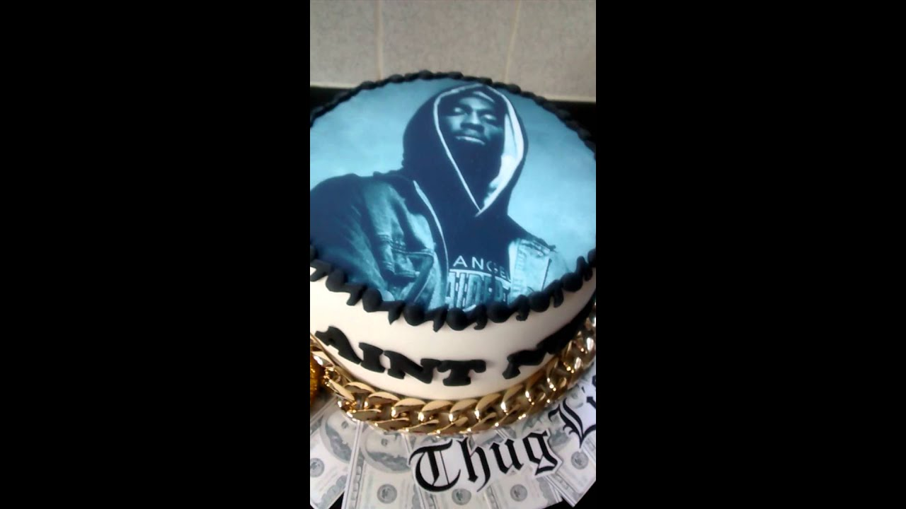 My Tupac2pac Cake No Sound Sorry Youtube