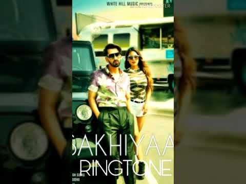 MOST FAMOUS PUNJABI SONG SAKHIYA RINGTONE+DOWNLOAD LINKS