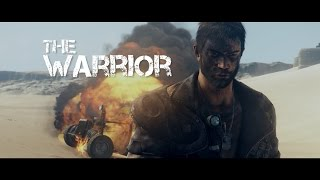 Mad Max - The Warrior - Fan Made Music Video