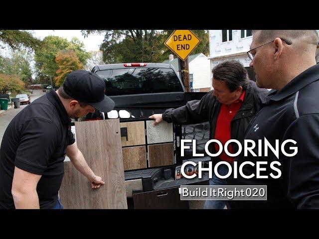 Flooring Choices | #BuildItRight 020