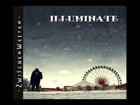 Illuminate  Intro- 'Die im Dunkeln...'(Fan Illuminate)