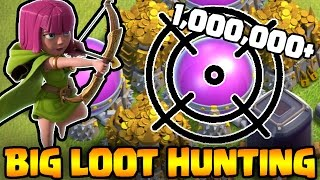 Steal A Million!! - BIG LOOT HUNTING - Clash of Clans - Farming for 1 Million+!