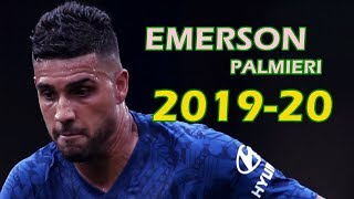 Emerson Palmieri 20192020 - Goals and Skills