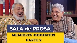 SALA DE PROSA - MELHORES MOMENTOS - PARTE 2