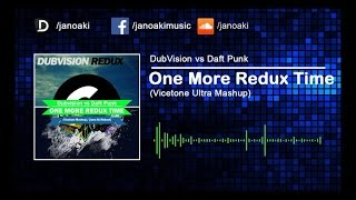 DubVision vs Daft Punk - One More Redux Time (Vicetone Ultra Mashup)