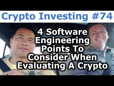 Crypto Investing #74 - 4 Software Engineering Points To Consider When Evaluating A Crypto