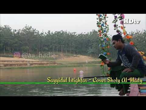 Sholawat Sayyidul Istighfar Cover