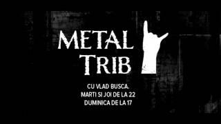 Metal Trib radio show #10 (20 - 26 aprilie 2015, www.radiotrib.ro)
