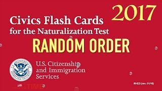2017, US Citizenship/Naturalization Test Questions in Random Order (All 100 Questions and Answers)