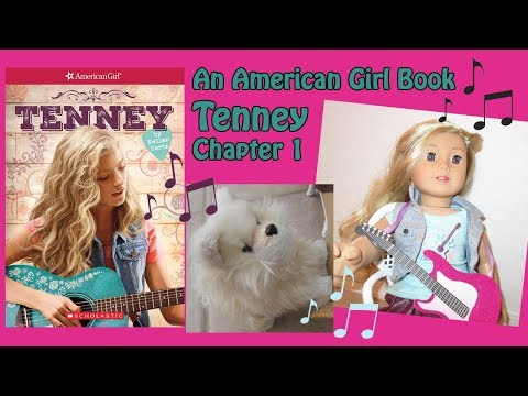 Tenney: Chapter 1- An American Girl Book