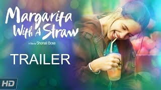 Margarita With A Straw | Trailer | Kalki Koechlin | In Cinemas Now