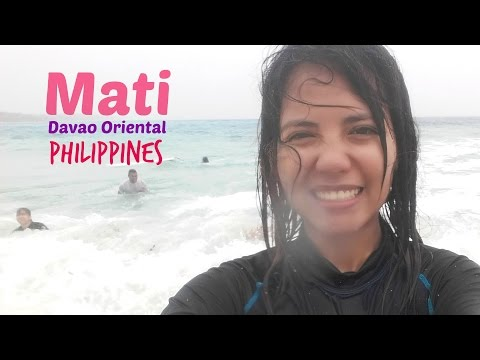 A trip to Mati, Davao Oriental, Philippines