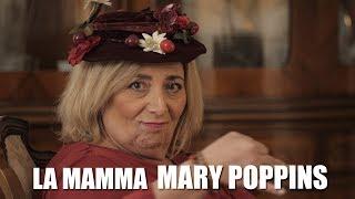 La MAMMA Mary Poppins