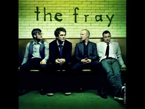 The Fray The Fray How To Save A Life