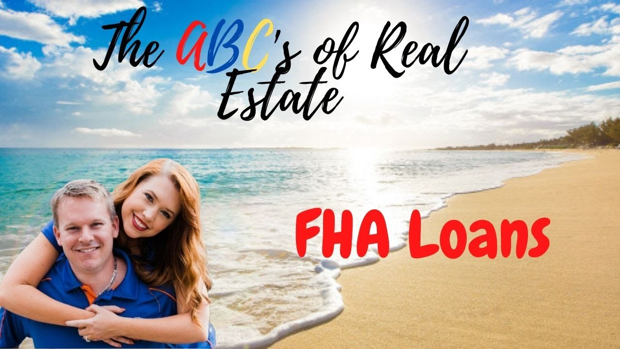 FHA Loans - explained!