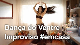 Improviso #emcasa   Aline Mesquita Dança do Ventre   Porto Alegre - RS