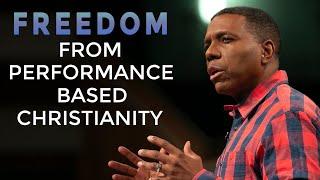 Freedom from Performance Based Christianity   Creflo Dollar