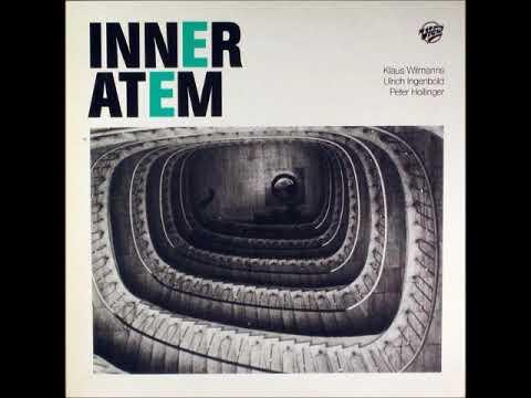 Inneratem - Inneratem (1984) (GERMANY, Jazz Rock, Fusion, Free Jazz, Experimental Rock)