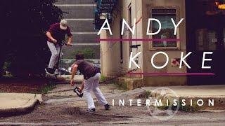 PROTO Intermission | Andy Koke
