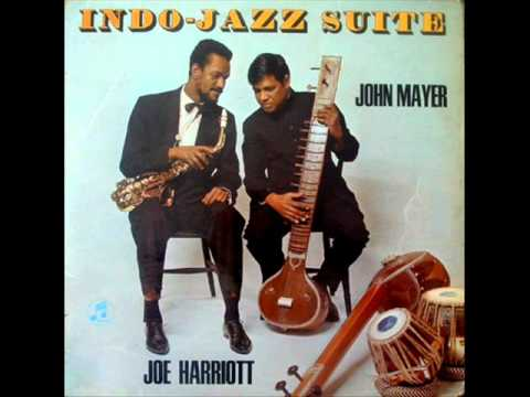 "Joe Harriott & John Mayer: ""Mishra Blues"" from LP ""Indo Jazz Suite"" - 1969"