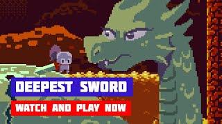 Deepest Sword · Game · Walkthrough