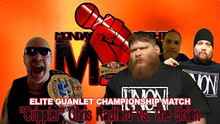 """Crippler"" Chris Radford  vs  The Union Gauntlet Match (Monday Night Mic)"