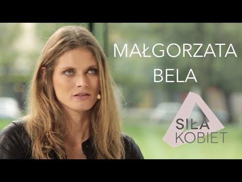 Małgorzata Bela: Szkoła muzyczna była większą traumą od modelingu | Siła Kobiet IV odc. 2