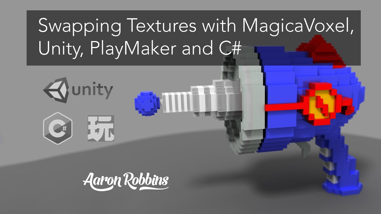 MagicaVoxel - Unity - Playmaker - C# : Swapping Textures on the Same Voxel  Model by Aaron Robbins