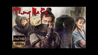Cổ Trang Siêu Hay 2018 ||Phim Viễn Tưởng Phong Ma Ký - Thuyết Minh + Full HD
