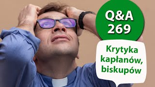 Krytyka kapłanów, biskupów. [Q&A#269] Remi Recław SJ