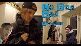 Frederik | En Dag Med #3