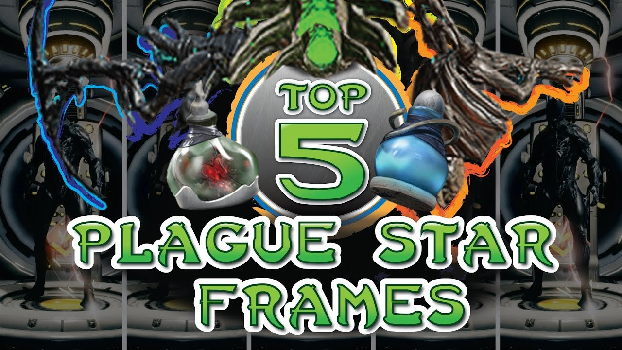 Warframe - Top 5 Frames for the Plague Star Event - YouTube