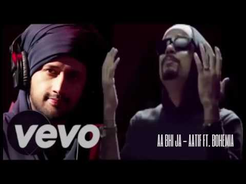 AA Bhi Ja - Aatif Aslam feat. Bohemia || Latest Bolly-Punjabi song 2017 ||