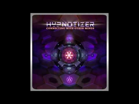 Hypnotizer - Connecting With Other Minds [Full EP]