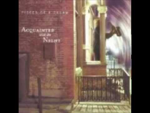 "Pieces Of A Dream - ""Night Vision"""