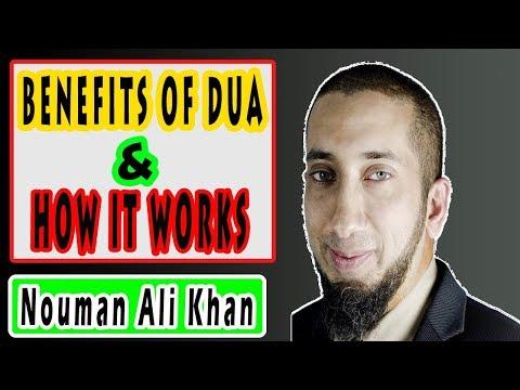 Benefits of Dua (Prayer) and How It Works - Ustadh Nouman Ali Khan English Khutbah - NAK Collection