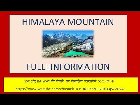 Himalaya mountain full information with mcq for ssc, railway, bank and state psc