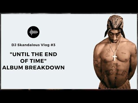 "DJ Skandalous reviews ""2Pac: Until The End of Time""."