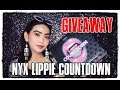 GIVEAWAY #JUDEBDAYGA NYX LIPPIE COUNTDOWN: UNBOXING & SWATCHES